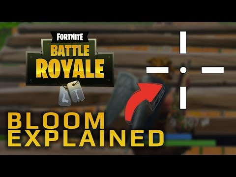 Fortnite Bloom Explained   What is Bloom?   How to reduce Bloom in Fortnite   Dowsey's Fortnite Tips