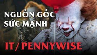 Chú hề Pennywise (It): NGUỐN GỐC, SỨC MẠNH & ĐỐI THỦ TRUYỀN KIẾP