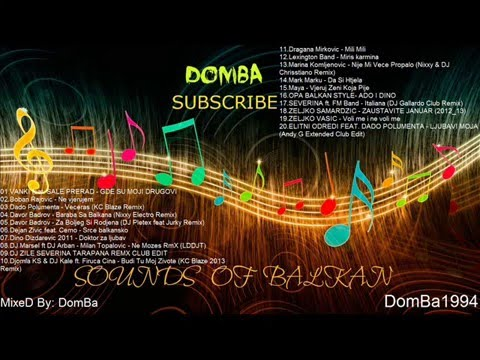 New Balkan Mix 2013 Mixed By: Domba video