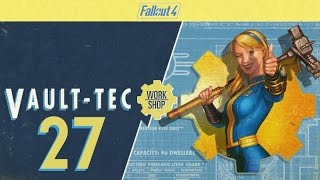 FALLOUT 4 (Vault-Tec Workshop) #27 : My Vault Dwellers are Greedy Pigs