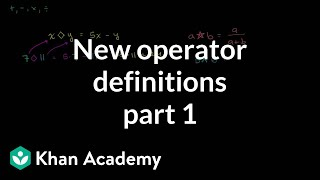 New operator definitions | Functions and their graphs | Algebra II | Khan Academy