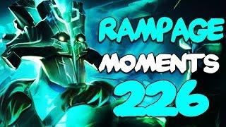Dota 2 Rampage Moments Ep 226