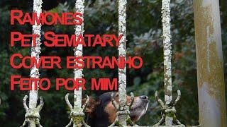 Ramones Pet Sematary - Versão cover