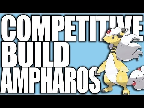 Pokemon XY: Competitive Builds 101 - Mega Ampharos