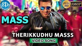 Mass Movie Video Songs   Therikkudhu Masss Song   Suriya, Nayantara, Pranitha   Yuvan Shankar Raja