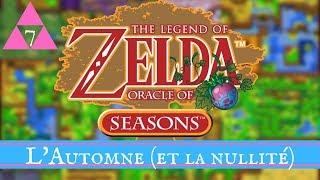 [OoS] L'Automne (et la nullité) - The Legend Of Zelda : Oracle of Seasons #7