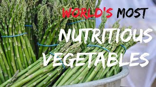 Top 10 Most Nutritious Vegetables in the World