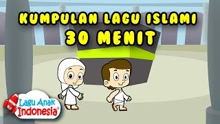 Download Lagu Koleksi Lagu Anak Islami - 20 Menit - Lagu Anak Indonesia Gratis STAFABAND