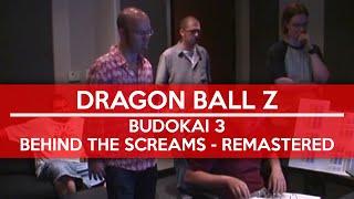 Dragon Ball Z: Budokai 3 - Behind The Screams - REMASTERED