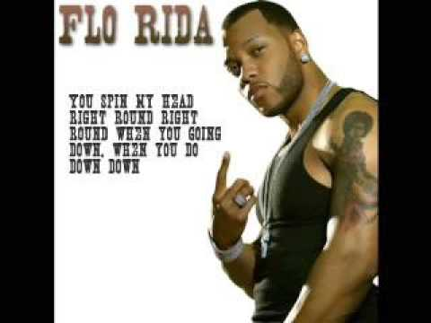 Flo Rida - You Spin My Head Right Round