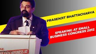 Prasenjit Bhattacharya speaking at Small