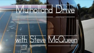 Mulholland Drive with Steve McQueen