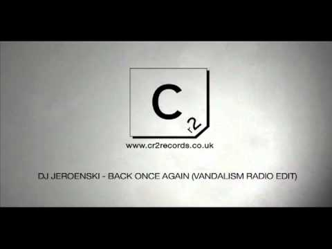 DJ Jeroenski - Back Once Again (Vandalism Radio Edit)