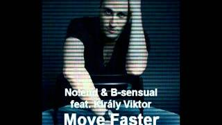 No!end & B-sensual feat. Király Viktor - Move Faster (Club Version)