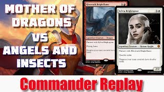 Sylvia & Khorvath - Mother of Dragons vs Angels and Insects - Aurelia, Thriss, Nekusar