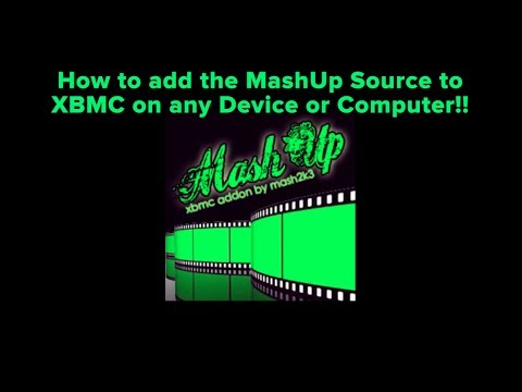 How to add MashUp to XBMC on any Device or Computer - (Official Mashup Source)