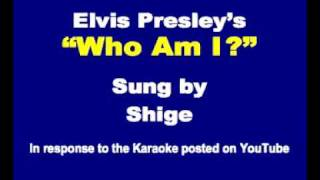 Watch Elvis Presley Who Am I video