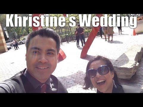 Khristine's Wedding - Daily VLOG #508 (May 21/16)