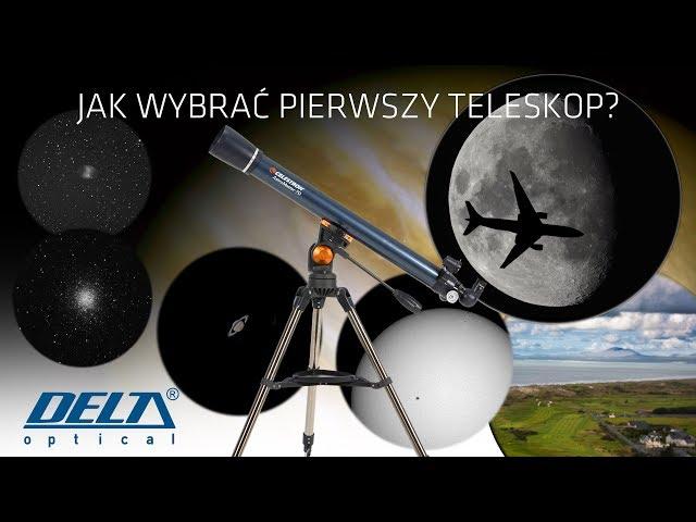 Jak wybrać pierwszy teleskop?