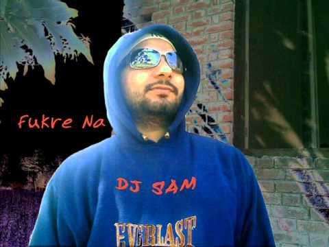 Fukre Na (Funkey Remix) Feat. Dj Sam