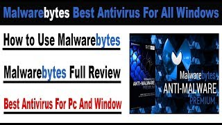 Best Free Anti-Virus for Windows 10 in 2019 - Anti-Malware - Malwarebytes - How To Use - Review