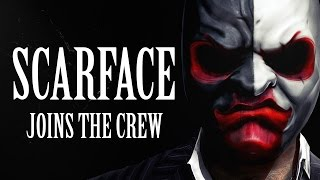 [Payday 2] Scarface joins the crew