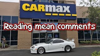 Carmax 1000hp Supra follow up and reading mean comments