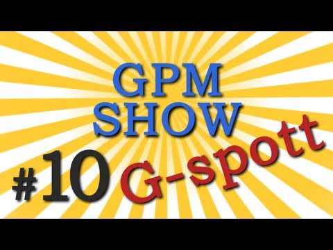 GPM Show #10: G-Spot (RU ONLY)