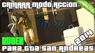 Descargar MOD Accion Para Gta San Andreas 2014 HD
