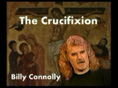 Billy Connolly -The Crucifixion Part1 - see you Judas, Your getting oan ma tits Video