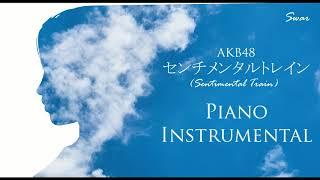 AKB48 - センチメンタルトレイン (Sentimental Train) Piano Instrumental for Cover Sing
