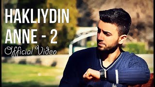 Haklıydın Anne 2 (Official Video)