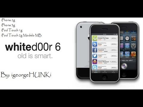 Como instalar Whited00r 6 en iPhone 2g.3g / iPod Touch 1g.2g (modelo MB) :D