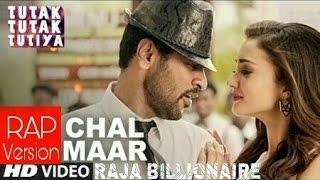 Chal Maar (Rap version) | Raja Billionaire | Tutak Tutak Tutiya | Prabhudeva | Devi