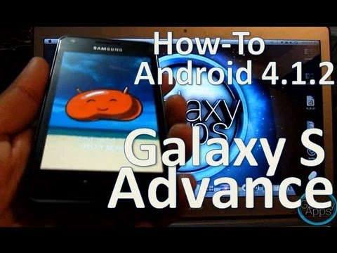 [How to] Android 4.1.2 Jelly Bean en tu Galaxy S Advance (Español Mx)