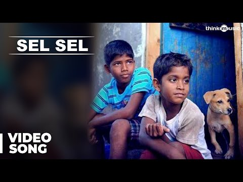 Official: Sel Sel Video Song | Kaakka Muttai | Dhanush | G.V.Prakash Kumar | Fox Star Studios
