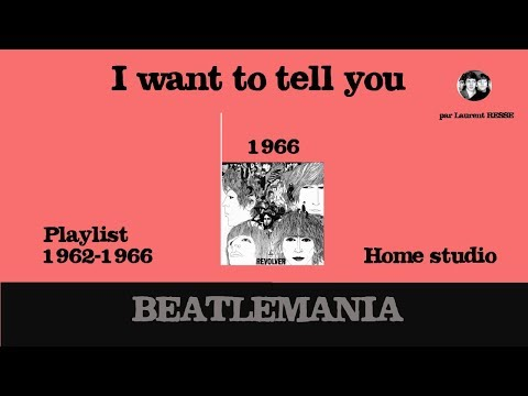 Beatles - I Want To Tell You