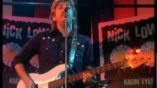 Watch Nick Lowe Ragin