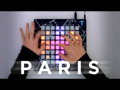 The Chainsmokers - PARIS (Beau Collins Remix) // Launchpad Cover