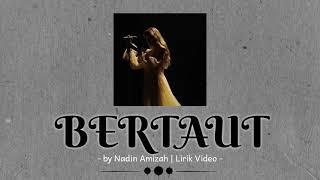 MP3 Nadin Amizah - Bertaut |