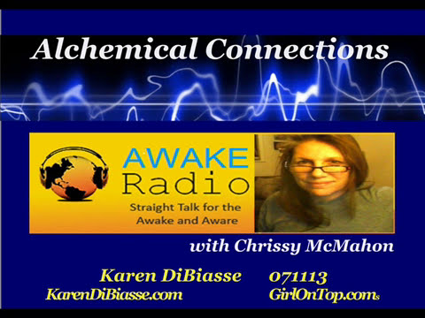 Karen DIBiasse on Alchemical Connections  071113 Awake MP3