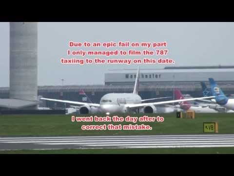 Manchester Airport, Dreamliner 787 visit 19th/20th May 2013