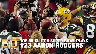 #23: Aaron Rodgers' Perfect Pass to Greg Jennings Super Bowl XLV | Top 50 Clutch Super Bowl Plays