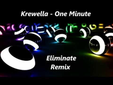 Krewella - One Minute (Eliminate Remix) - Best Remix ...