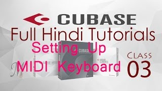Complete Cubase Tutorials for Beginners in Hindi Lesson 3 Setting Up MIDI Keyboard