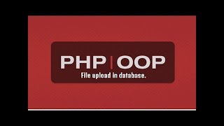 PHP Basic Tutorial for beginners Part 10 | (File upload in database part 2)