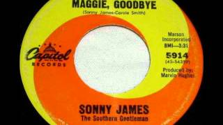 Watch Sonny James Goodbye Maggie Goodbye video
