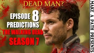 NEXT ON The Walking Dead Mid Season 7 Finale | Predictions for Episode 708