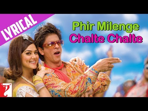 Song with Lyrics - Phir Milenge Chalte Chalte - Rab Ne Bana...
