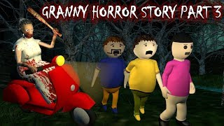 Android Game Granny Horror Story Part 3 (Animated Cartoon For Kids) Make Joke Horror